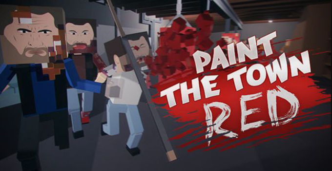 Paint The Town Red Torrent Indir